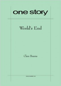 One Story: World's End by Clare Beams